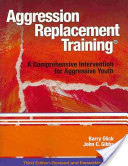 Aggression Replacement Training, Third Edition, Revised and Expanded (Book and CD)