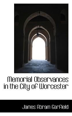 Memorial Observances in the City of Worcester