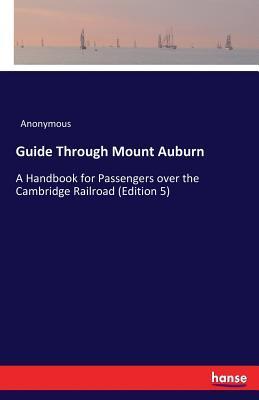 Guide Through Mount Auburn