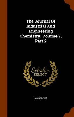 The Journal of Industrial and Engineering Chemistry, Volume 7, Part 2