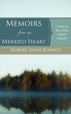 Memoirs from my Mended Heart