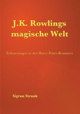 J.K. Rowlings magische Welt