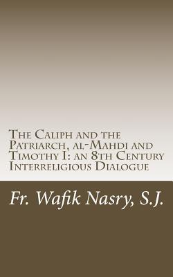 The Caliph and the Patriarch