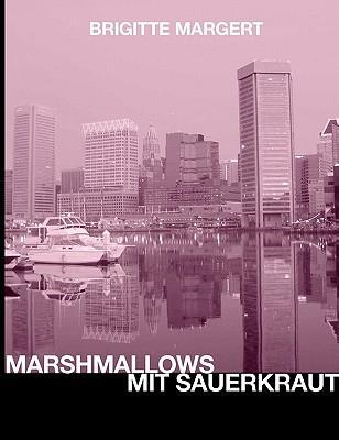 Marshmallows Mit Sauerkraut
