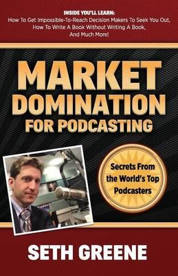 Market Domination for Podcasting
