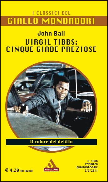 Virgil Tibbs: cinque giade preziose