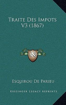 Traite Des Impots V3 (1867)