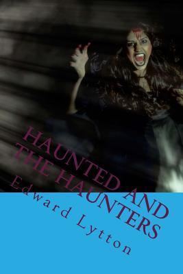 Haunted and the Haun...