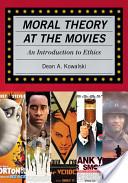 Moral Theory at the Movies
