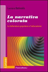 La narrativa colorata. La letteratura popolare e l'educazione