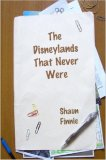 The Disneylands That Never Were