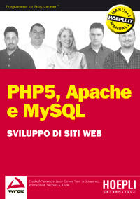 Sviluppo di siti web con PHP5, Apache, e MySQL