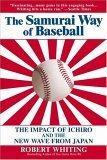 The Samurai Way of Baseball