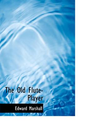 The Old Flute-Player