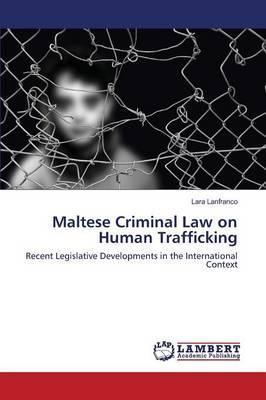 Maltese Criminal Law on Human Trafficking