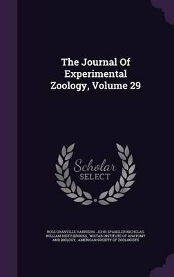 The Journal of Experimental Zoology, Volume 29