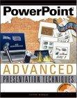 PowerPointAdvanced Presentation Techniques