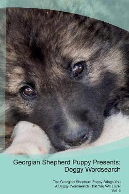 Georgian Shepherd Puppy Presents