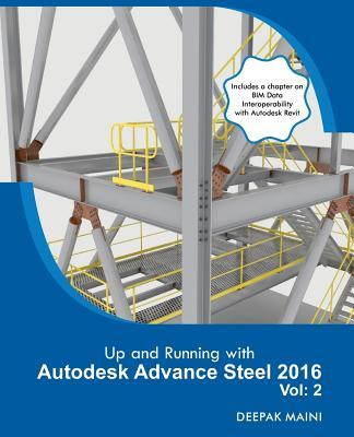 Up and Running With Autodesk Advance Steel 2016