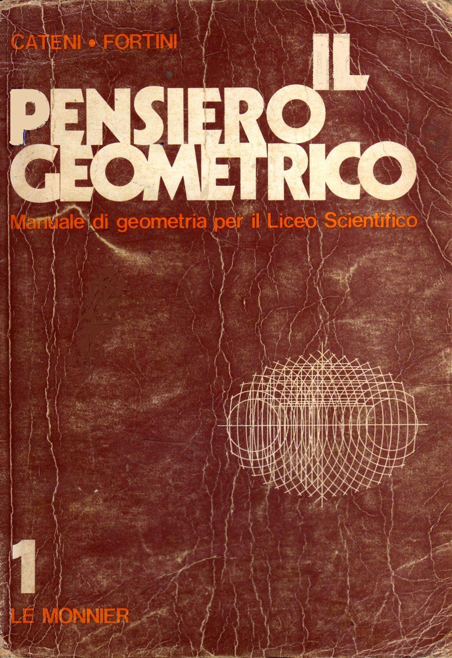 Il pensiero geometrico vol. 1