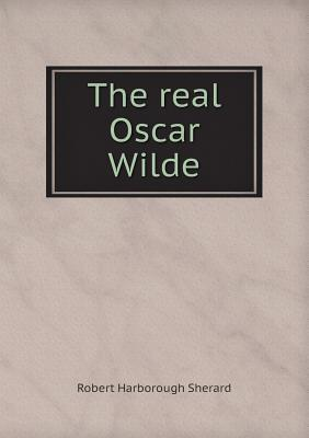 The Real Oscar Wilde