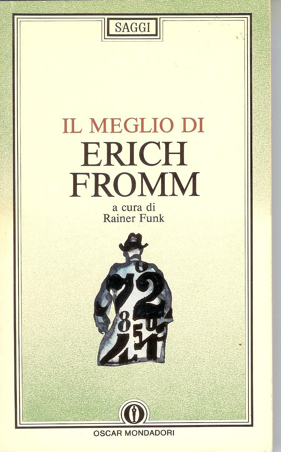 Il meglio di Erich Fromm