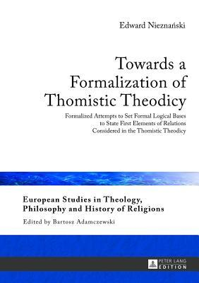 Towards a Formalization of Thomistic Theodicy