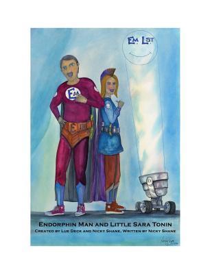 Endorphin Man and Little Sara Tonin