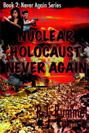 Nuclear Holocaust Never Again