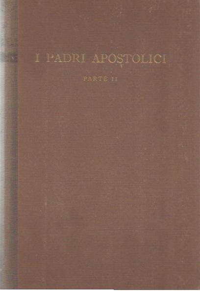I Padri Apostolici. Parte II