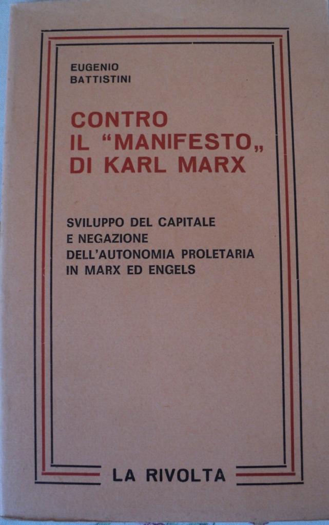 Contro il Manifesto di Karl Marx
