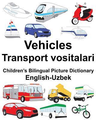 Vehicles/ Transport Vositalari Children's Bilingual Picture Dictionary, English-uzbek