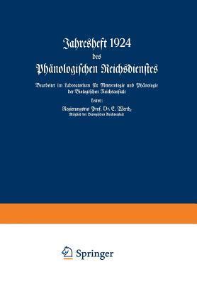 Jahresheft 1924 Des Phänologischen Reichsdienstes