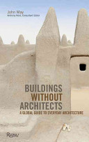 Buildings Without Architects