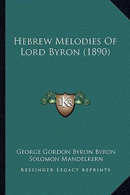 Hebrew Melodies of Lord Byron (1890)