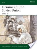 Heroines of the Soviet Union, 1941-45