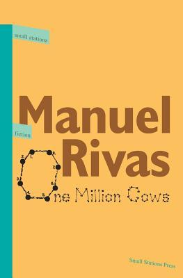 One Million Cows (Small Stations Fiction Book 1)