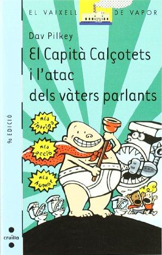 El Capità Calçotets i l'atac dels vàters parlants