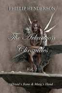 The Arkaelyon Chronicles Vol. 1