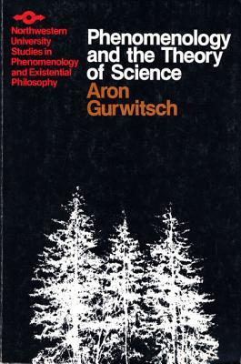 Phenomenology and the Theory of Science