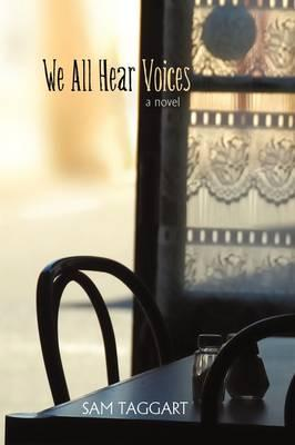 We All Hear Voices