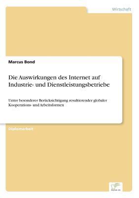 Die Auswirkungen des Internet auf Industrie- und Dienstleistungsbetriebe