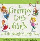 Grumpy Little Girls and the Naughty Little Boy