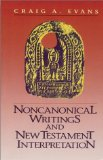 Noncanonical writings and New Testament interpretation