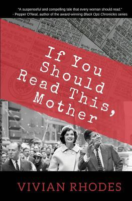If You Sould Read This, Mother