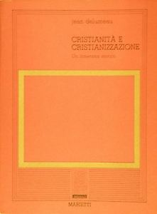 Cristianità e cristianizzazione