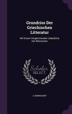 Grundriss Der Griechischen Litteratur
