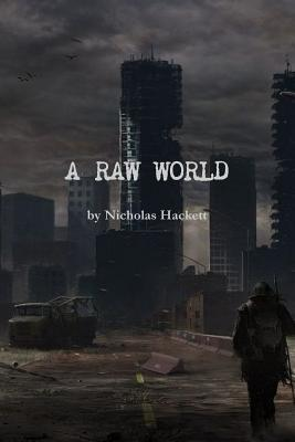 A RAW WORLD