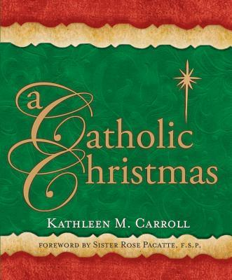 A Catholic Christmas