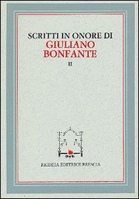 Scritti in onore di Giuliano Bonfante